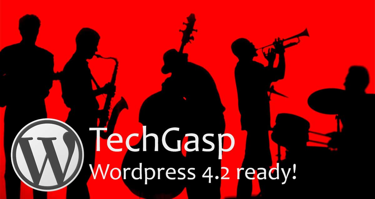 TechGasp WordPress 4.2